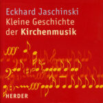 Kirchenmusikgeschichte