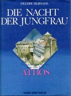 Athos: Nacht der Jungfrau