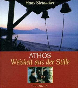 Athos: Weisheit aus der Stille