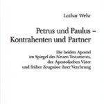 Petrus und Paulus – Kontrahenten und Partner