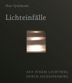 """Buchcover """"Lichteinfälle"""""""
