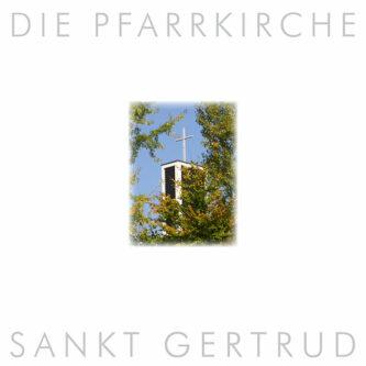 """Buchcover """"Die Pfarrkirche Sankt Gertrud auf der Schweinheimer Höhe"""""""
